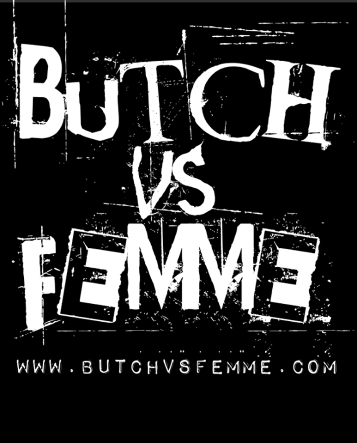 butch vs femme Tour Dates