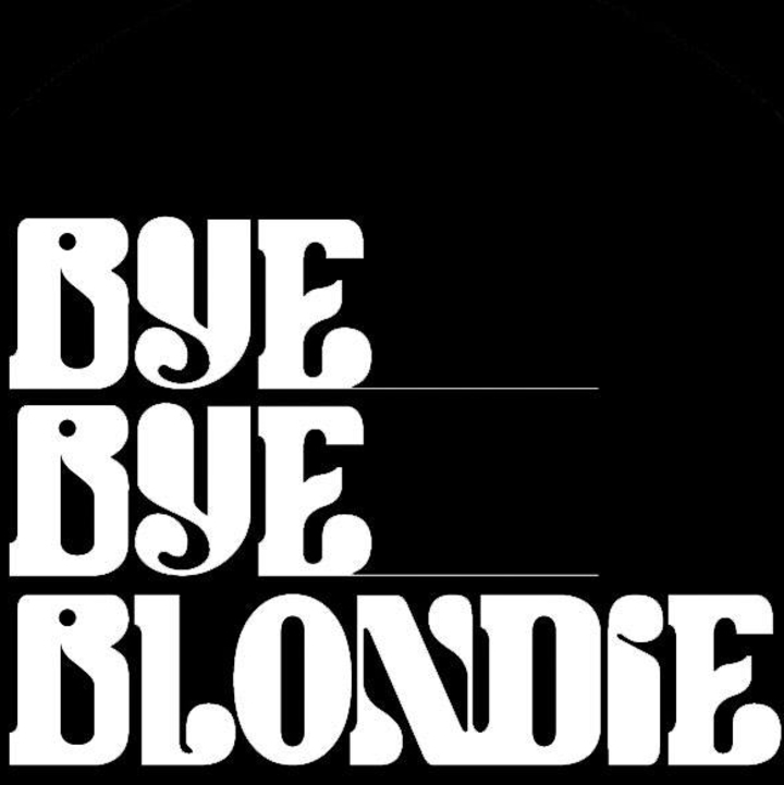 BYE BYE BLONDIE Tour Dates