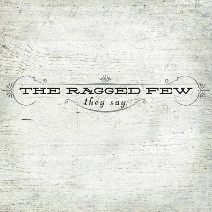The Ragged Few Tour Dates