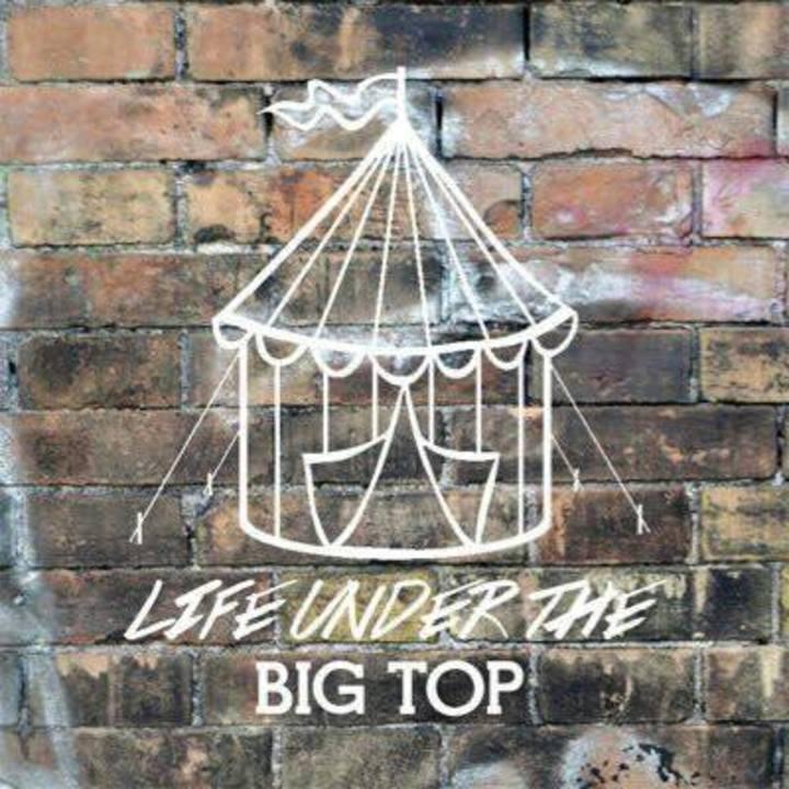 Life Under The Big Top Tour Dates