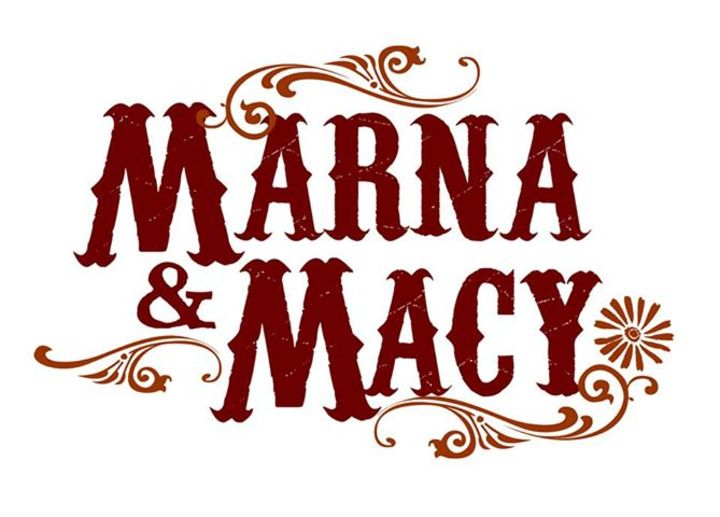 Marna & Macy Tour Dates