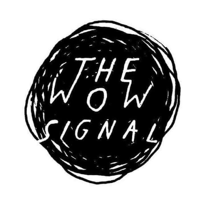 The Wow Signal Tour Dates