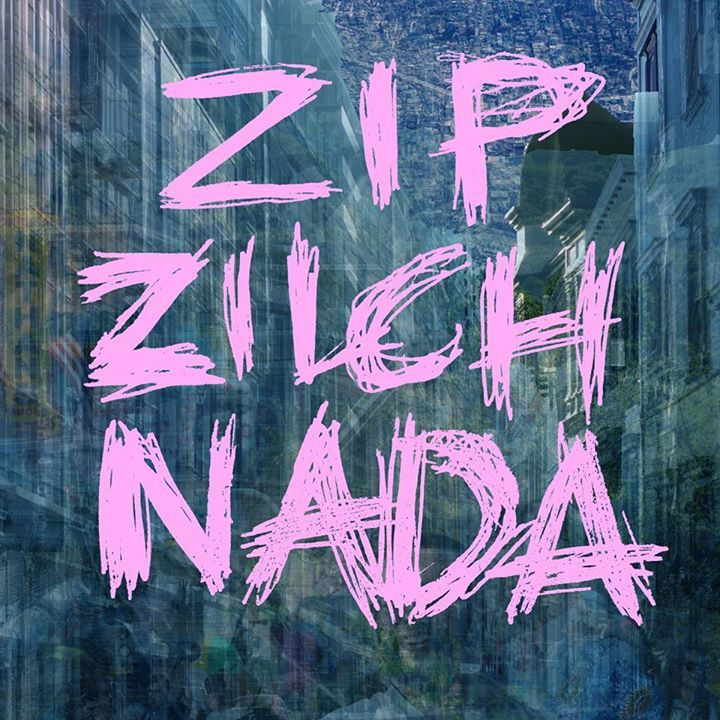 Zip Zilch Nada Tour Dates