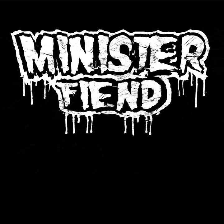 Minister Fiend Tour Dates