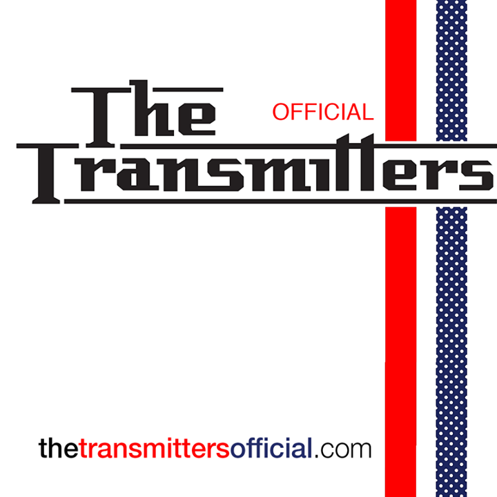 The Transmitters (Official) Tour Dates
