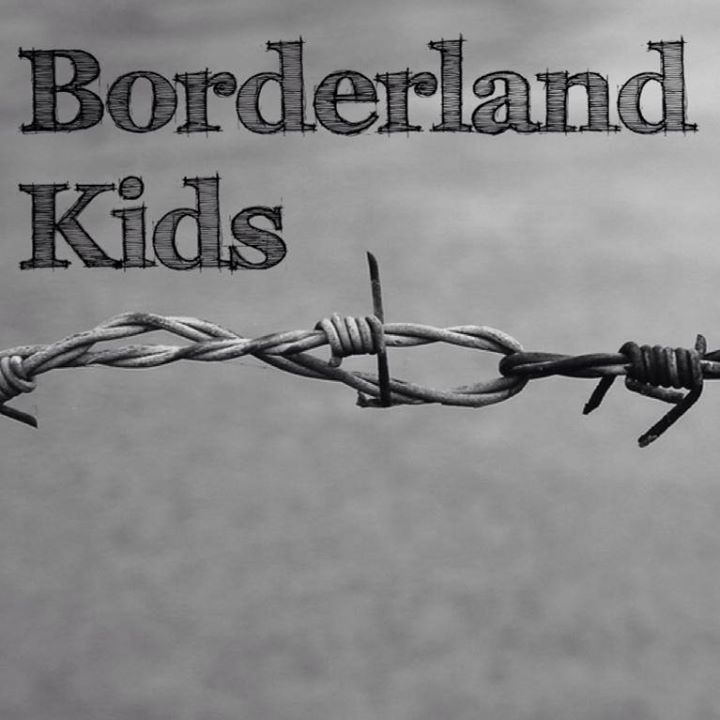Borderland Kids Tour Dates
