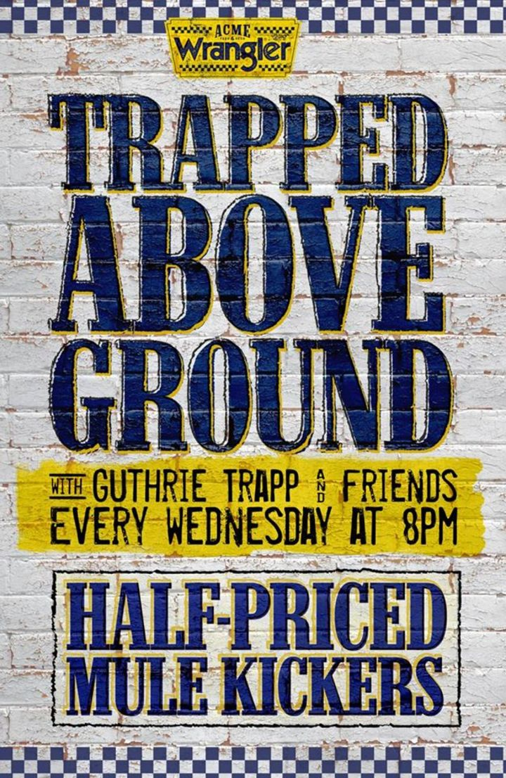 Trapped Above Ground Tour Dates