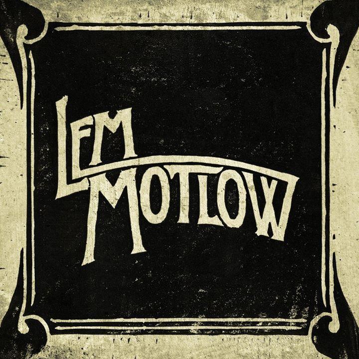 Lem Motlow Tour Dates