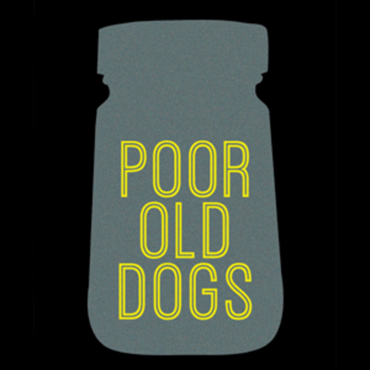 Poor Old Dogs Tour Dates