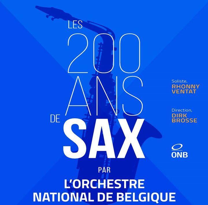 Les 200 ans de Sax par l'Orchestre National de Belgique et Rhonny Ventat Tour Dates