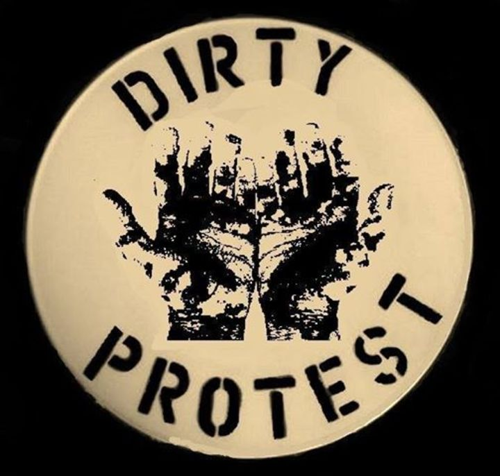 Dirty Protest Tour Dates