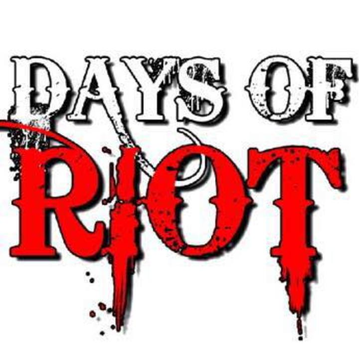Days Of Riot Tour Dates