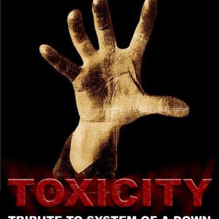 Toxicity - Tribute to System of a Down Tour Dates