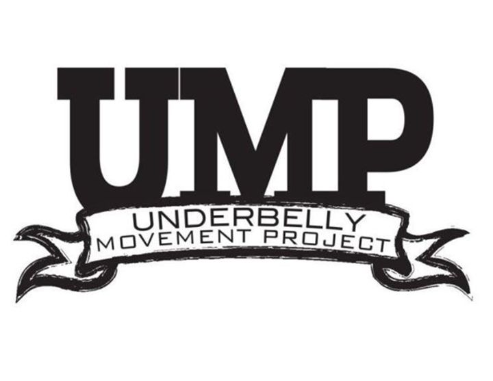 UMP Underbelly Movement Project Tour Dates