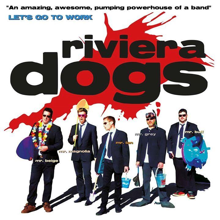 Riviera Dogs Tour Dates