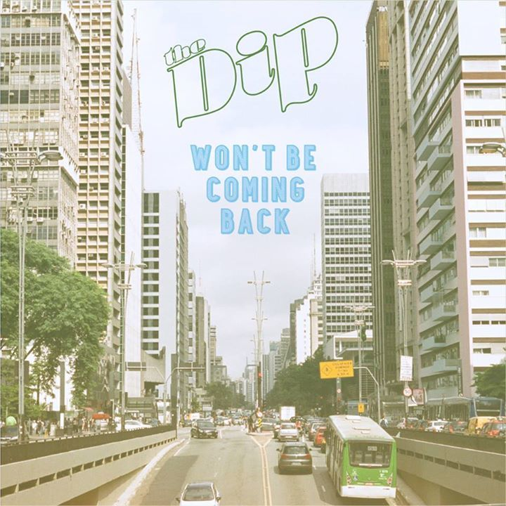 The DIP Tour Dates