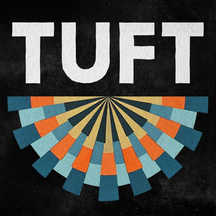 Tuft Tour Dates