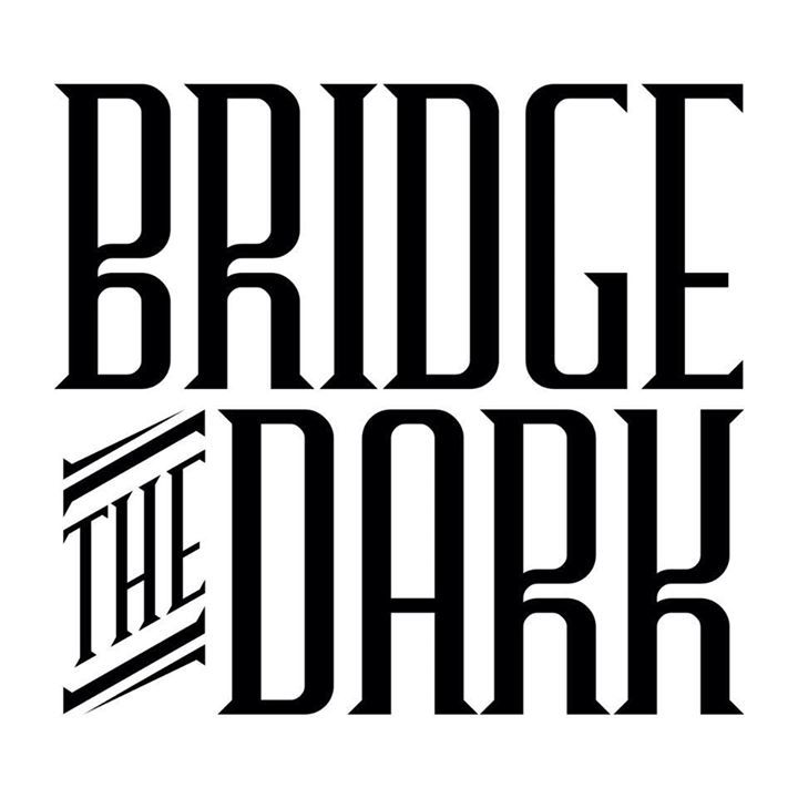 Bridge The Dark Tour Dates