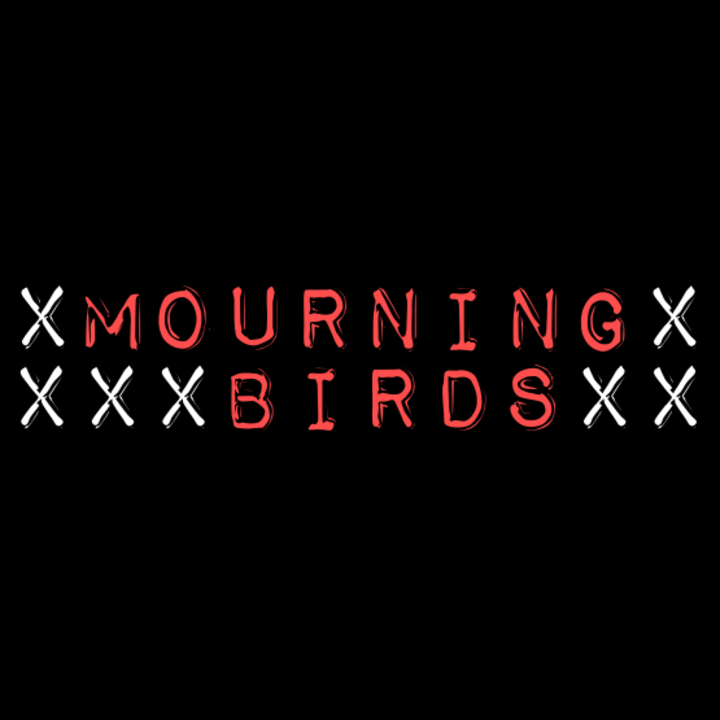 Mourning Birds Tour Dates