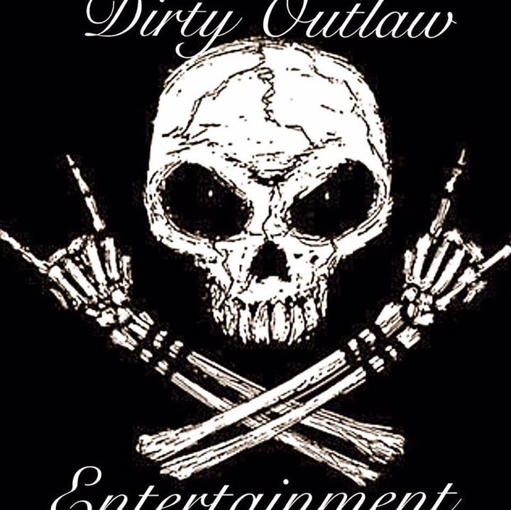 Dirty Outlaw Entertainment, LLC Tour Dates