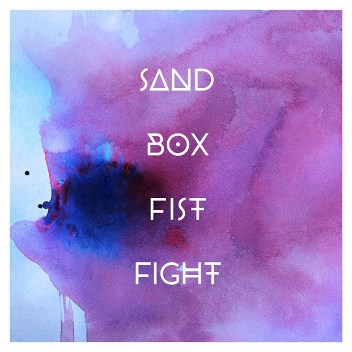 Sandbox Fistfight Tour Dates