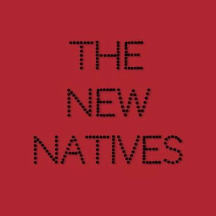 The New Natives Tour Dates