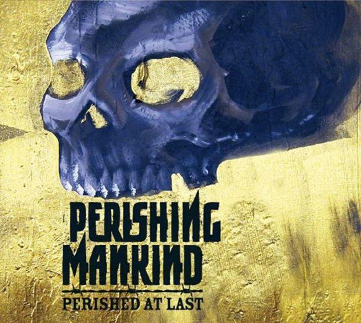 Perishing Mankind Tour Dates