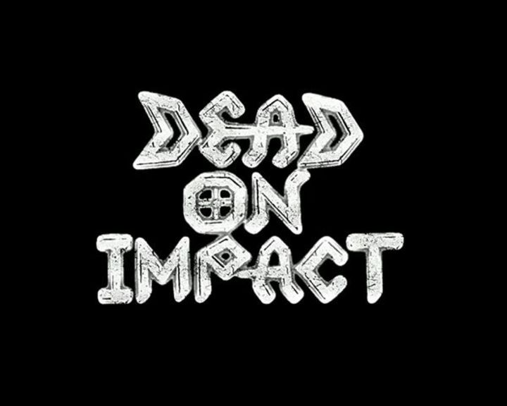 Dead On Impact Tour Dates