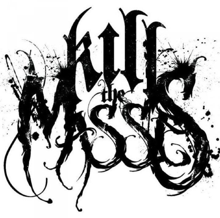 Kill The Masses Tour Dates