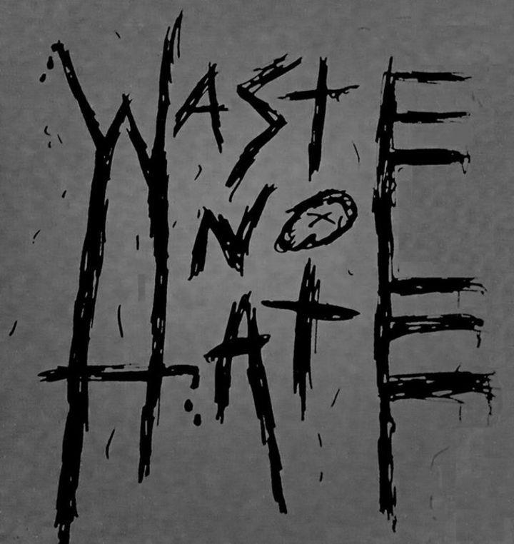 Waste No Hate Tour Dates