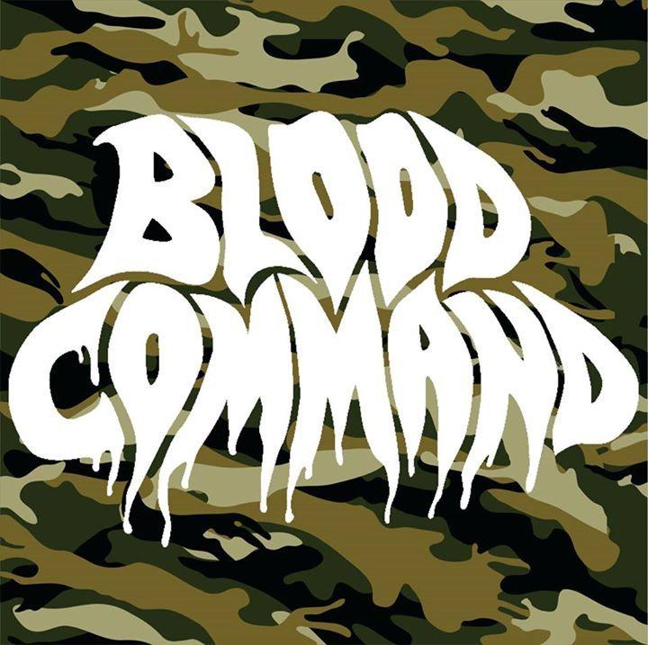 BLOOD COMMAND Tour Dates