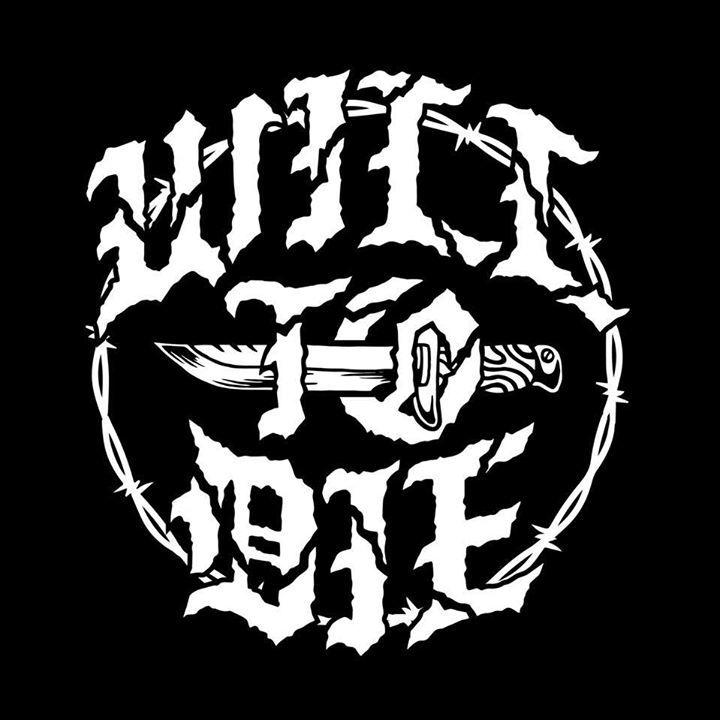 Will To Die Tour Dates