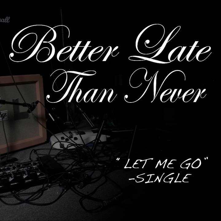 Better Late Than Never Tour Dates