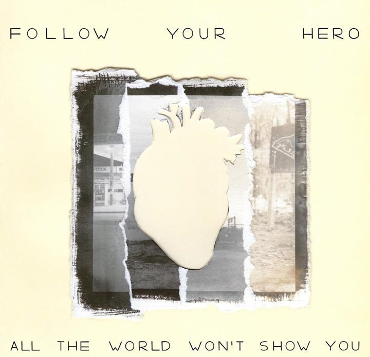 Follow Your Hero Tour Dates