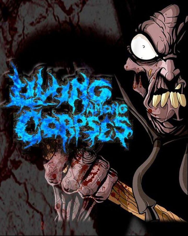 Living Among Corpses Tour Dates