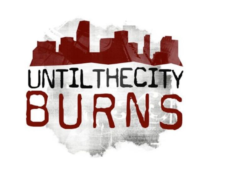 Until The City Burns Tour Dates