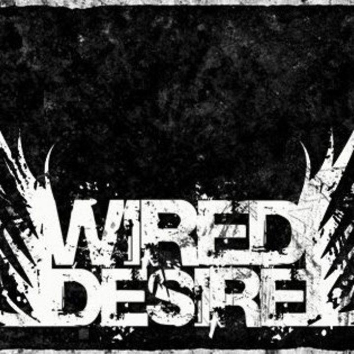 Wired Desire Tour Dates