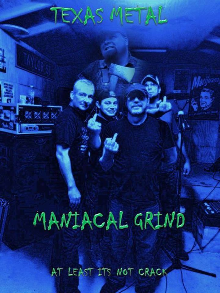 MANIACAL GRIND Tour Dates