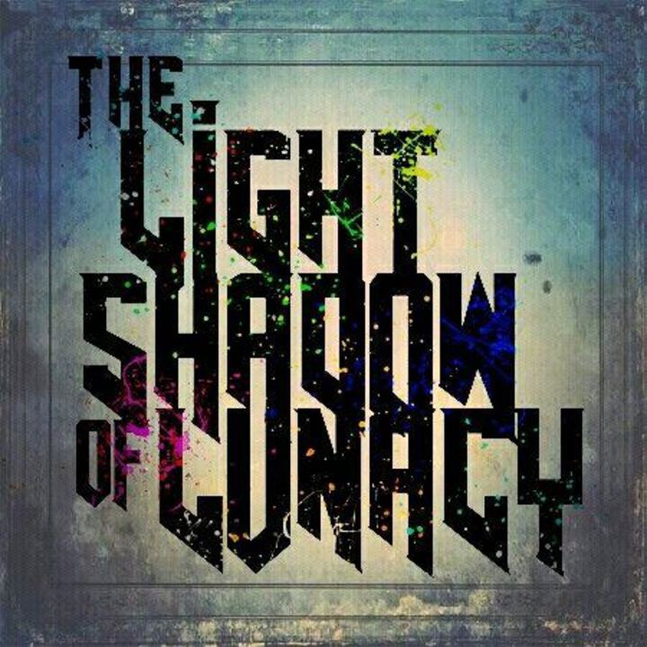 THE LIGHT SHADOW OF LUNACY Tour Dates