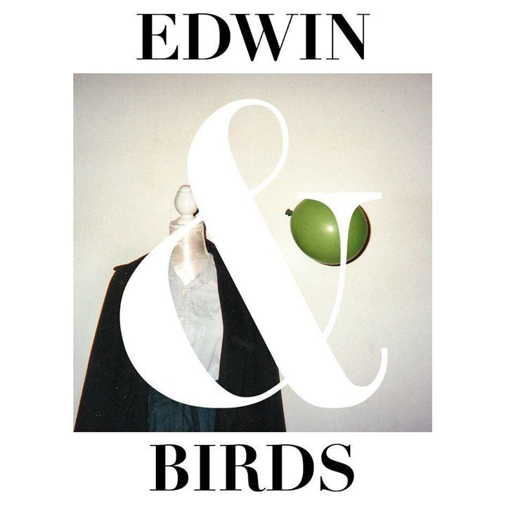 Edwin And Birds Tour Dates