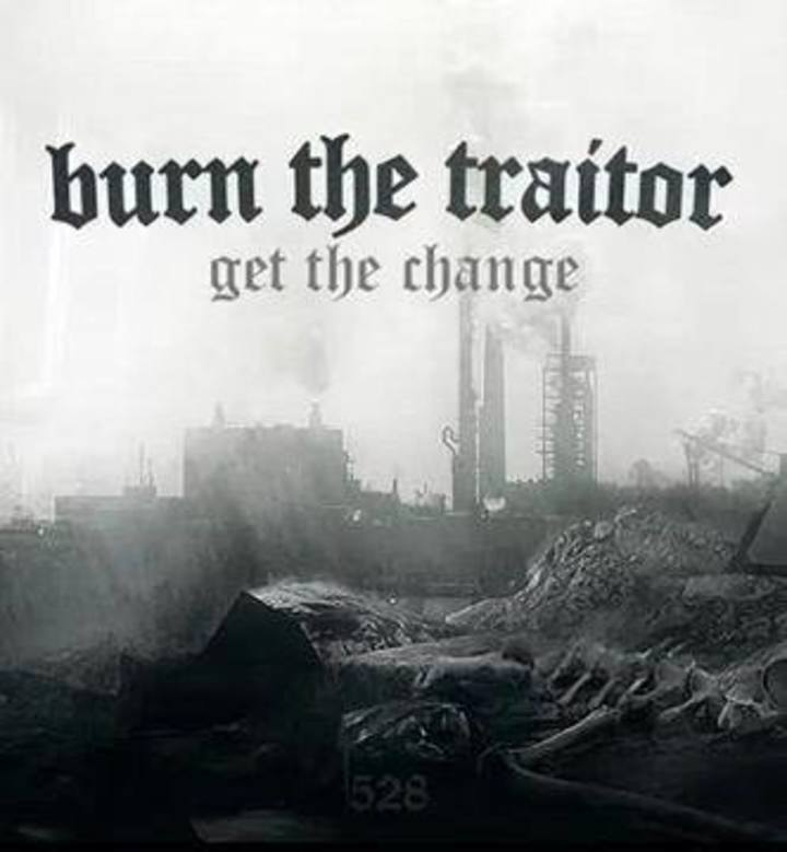 Burn The Traitor Official Tour Dates