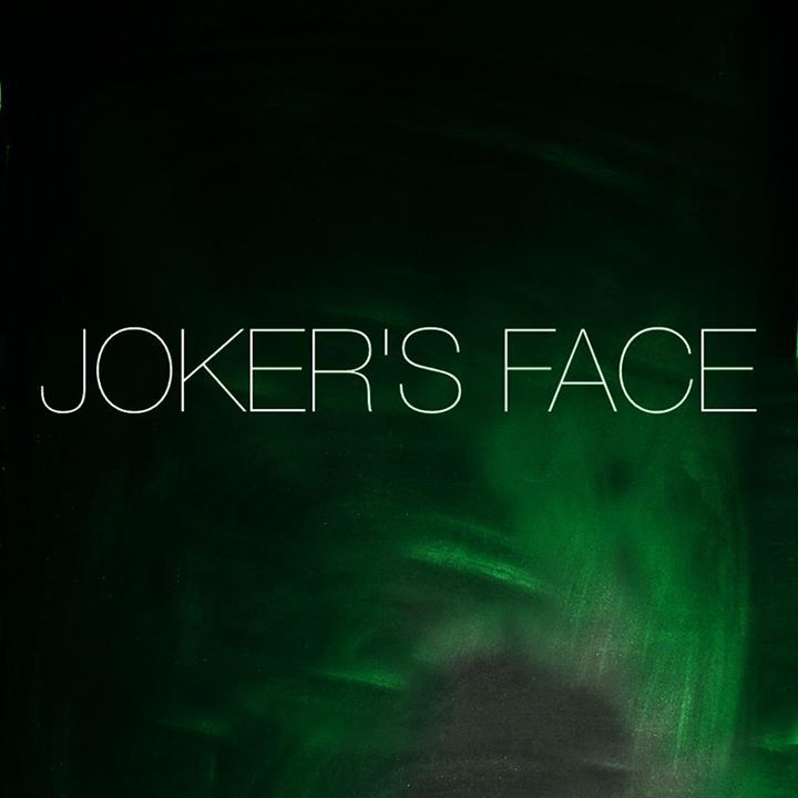 Joker's Face Tour Dates
