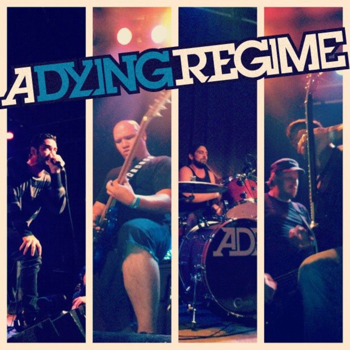 A Dying Regime Tour Dates