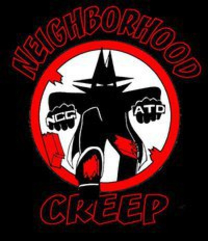 NEIGHBORHOOD CREEP Tour Dates