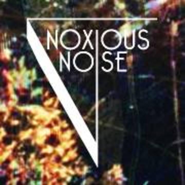Noxious Noise Tour Dates