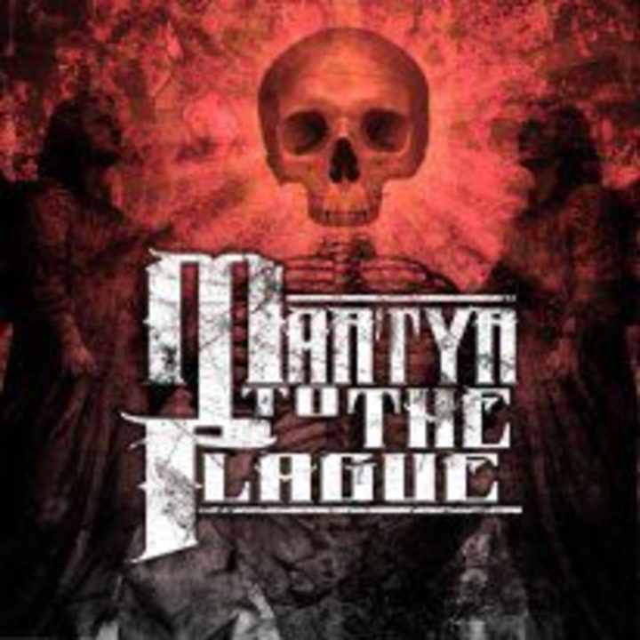 Martyr to the Plague Tour Dates