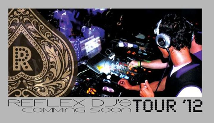 Reflex Dj's Tour Dates