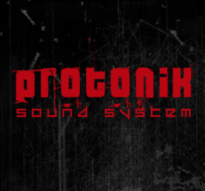 PROTONIK SOUND SYSTEM Tour Dates