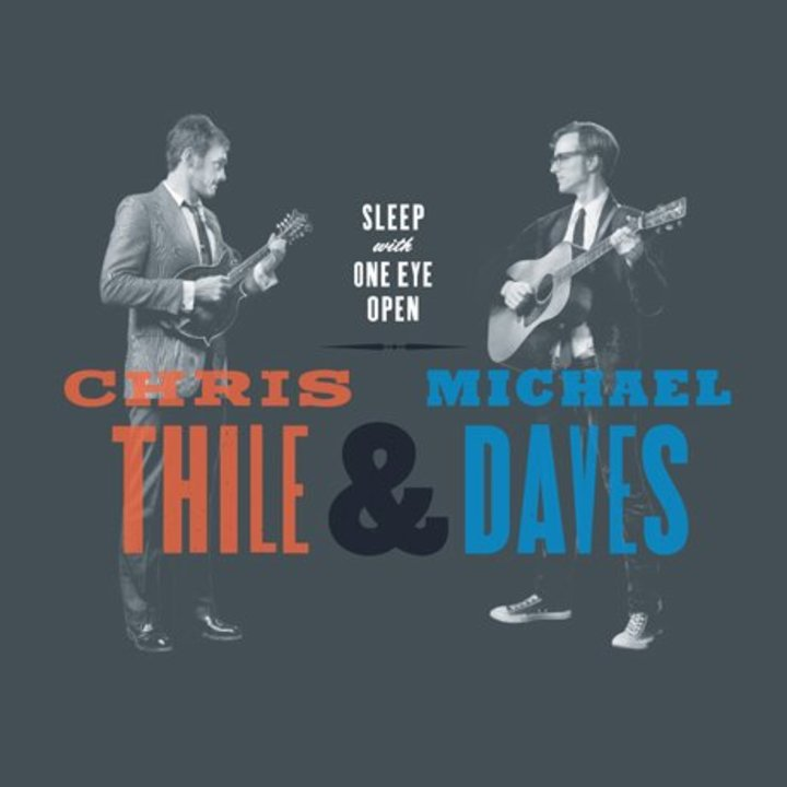 Chris Thile & Michael Daves Tour Dates