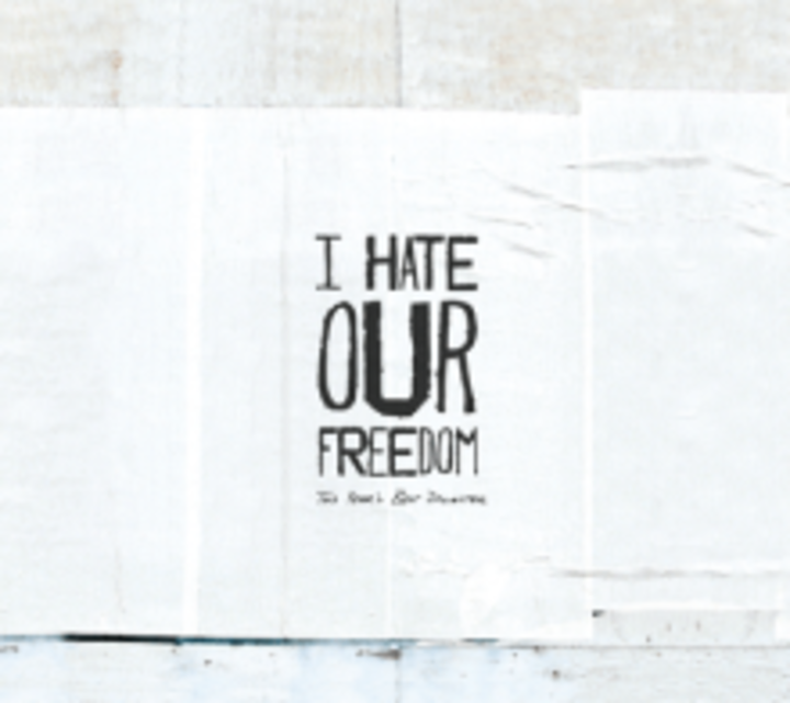 I Hate Our Freedom Band Tour Dates